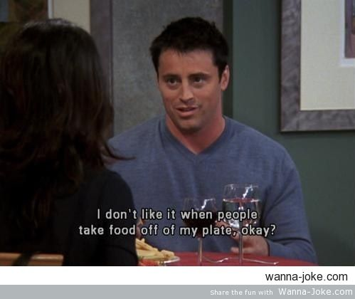 joey-doesn't-share-food