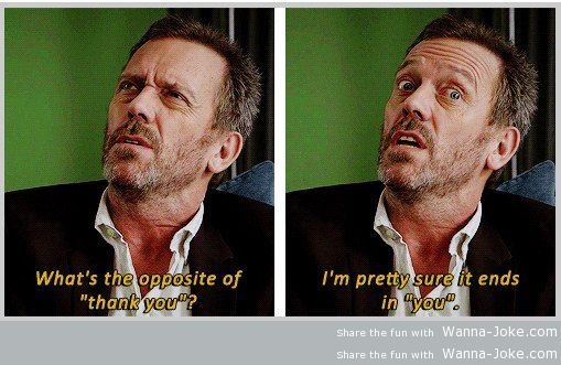 Hugh Laurie knows for sure