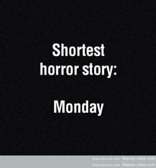 Tags: funny quotes , hate mondays |