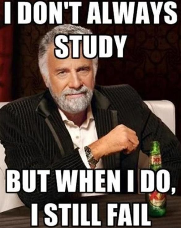 funny-picture-i-dont-always-study.jpg
