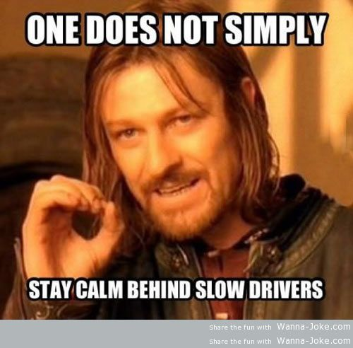 funny-stay-calm-slow-drivers