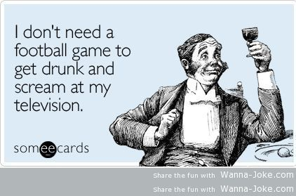 getting-drunk-doesnt-require-football-games