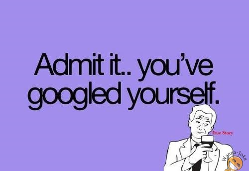funny-pictures-admit-it-google-yourself