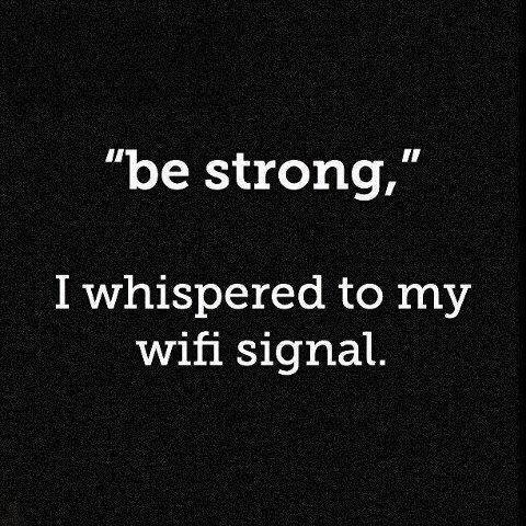 funny-pictures-be-strong-wi-fi