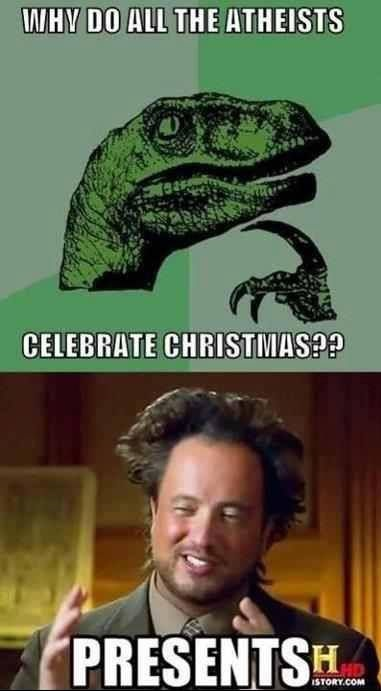 [Image: funny-pictures-why-atheists-celebrate-christmas.jpg]