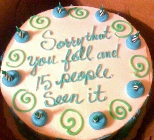 funny-pictures-cakes-sign-sorry-you-fell