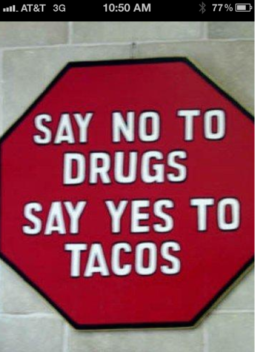 funny-pictures-drugs-tacos-sign