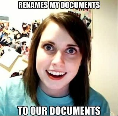 funny-pictures-overly-attached-girlfriend-rename-folder