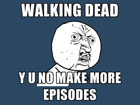 Why, Walking Dead, Why?