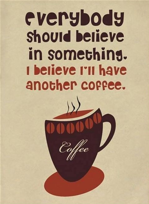 funny-picture-beleive-in-coffee
