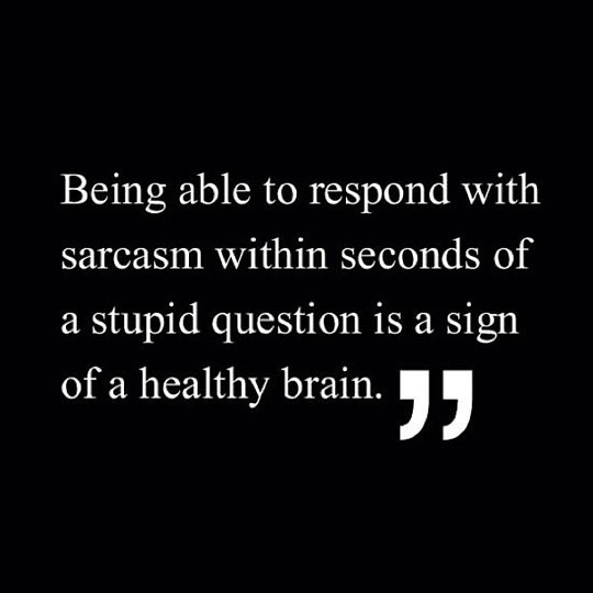 funny-picture-sarcasm-healthy-brain