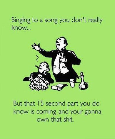 Singing a song you like