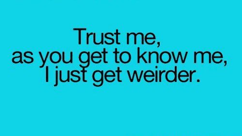 funny-picture-trust-me-weird