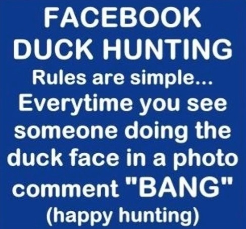 funny-picture-facebook-hunting-duckface
