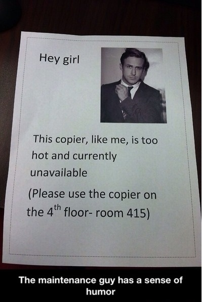 funny-picture-maintence-guy-note-copier-ryan gosling