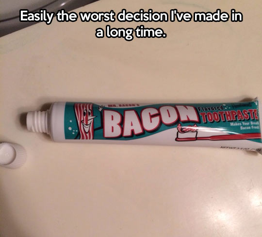 funny-picture-toothpaste-flavored-bacon-breath
