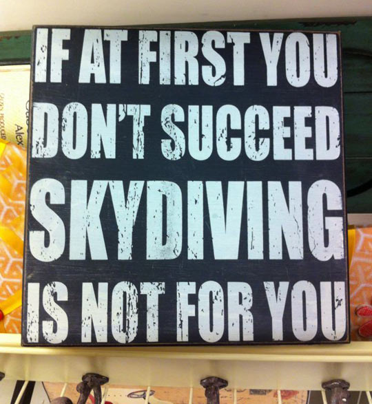 funny-sign-advice-skydiving-succeed-blackboard