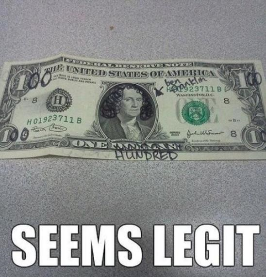 funny-picture-dollar-bill-seems-legit
