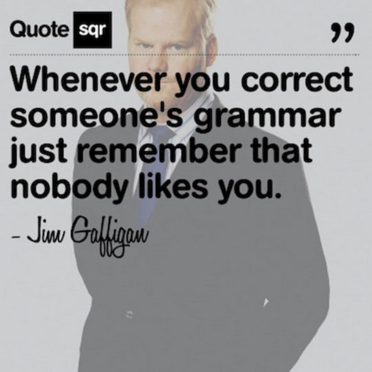funny-picture-jim-Gaffigan-quote-grammar