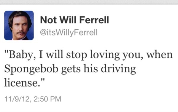 Funny Love Quotes Will Ferrell : Funny Quotes From Will Ferrell. QuotesGram
