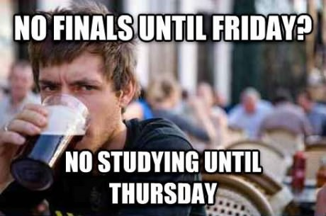 funny-picture-nofinals-studying-thursday