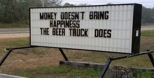 funny-picture-sign-money-happiness-beer-truck