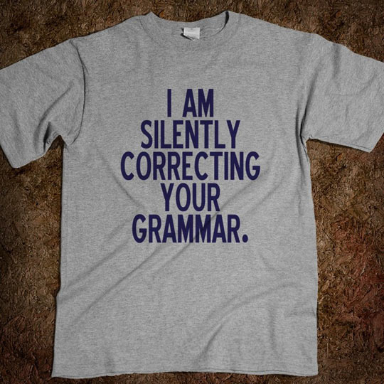 funny-picture-grammar-correcting-tshirt-quote