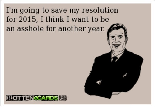funny-picture-new-years-resolution-asshole