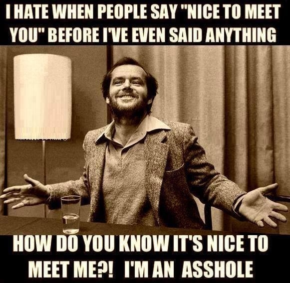 funny-picture-nice-to-meet-asshole