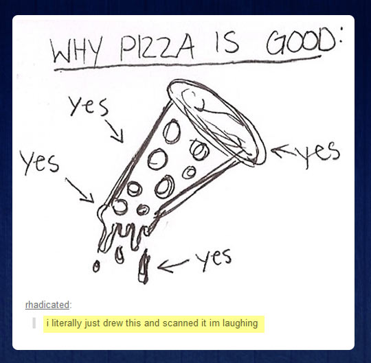 funny picture pizza drawing good scanned pizza is good,Funny Sayings About Pizza