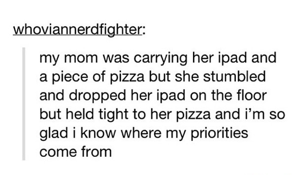 funny-picture-pizza-mom-ipad-priorities