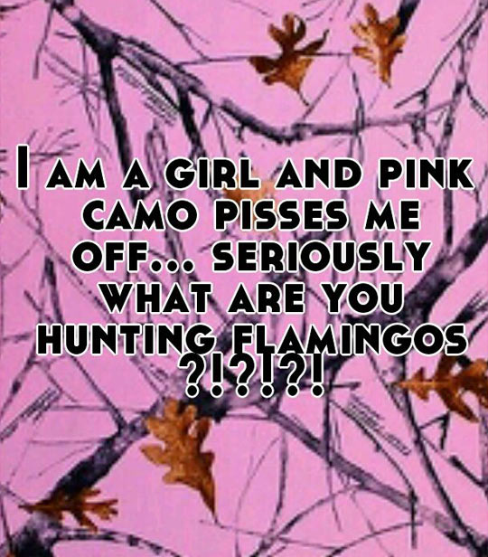 funny-picture-quote-pink-camo-tree-ranches