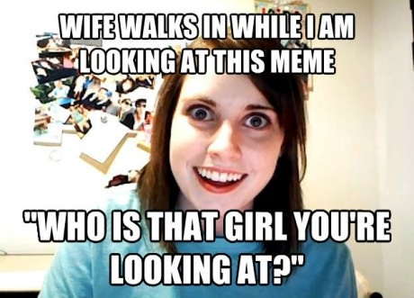 funny-picture-overly-attached-girlfriend-wife