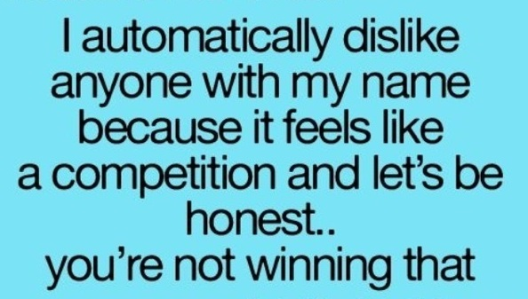 Same Name: Funny Quotes