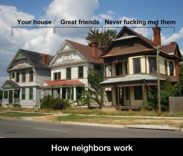 funnypicture-neighbors-house