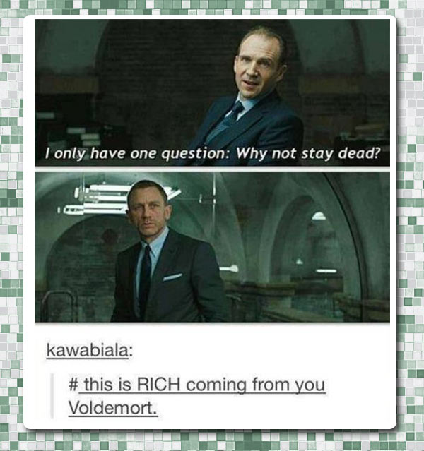 funny-picture-James-Bond-Voldemort-quote