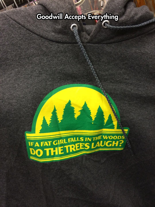 funny-picture-sweatshirt-goodwill-forest