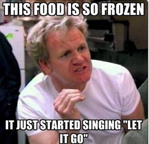 wanna-joke-gordon-ramsay-food-frosen