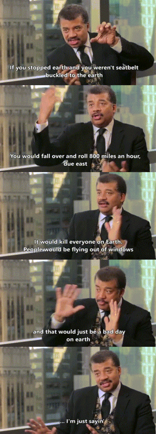 funny-picture-DeGrasse-Tyson-Earth-stop