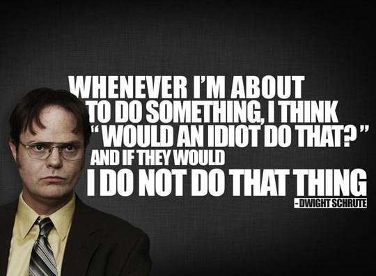 funny-picture-Dwight-Schrute-words-quote