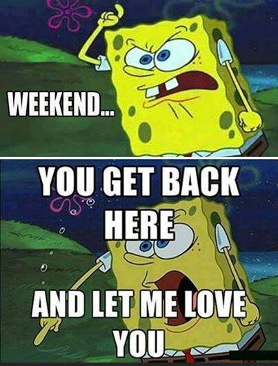 funny-picture-weekend-come-back