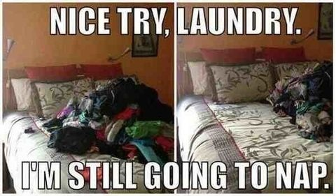 Not today, laundry