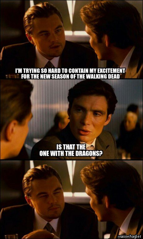 funny-meme-inception-walking-dead-game-of-thrones