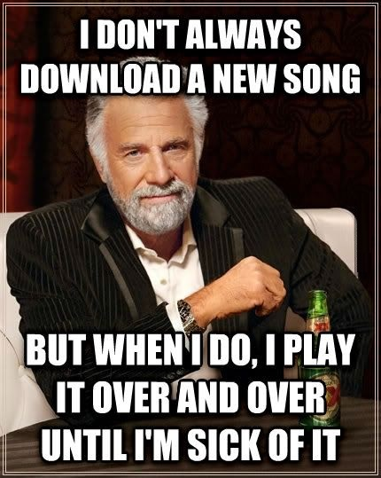 funny-new-song-meme-most-interesting-man