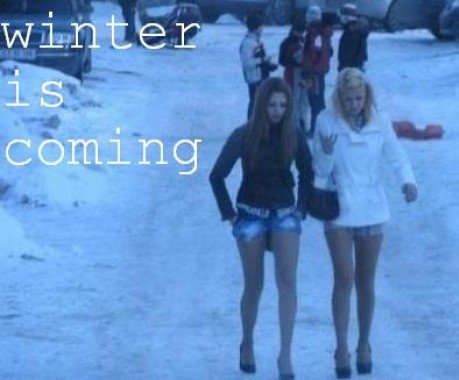 Girls, Winter is Coming