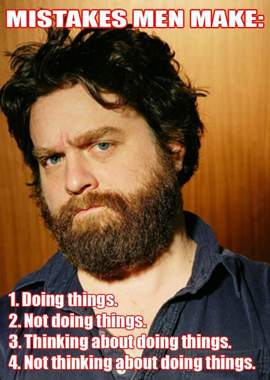 Zach Galifianakis Funny Meme : Women logic