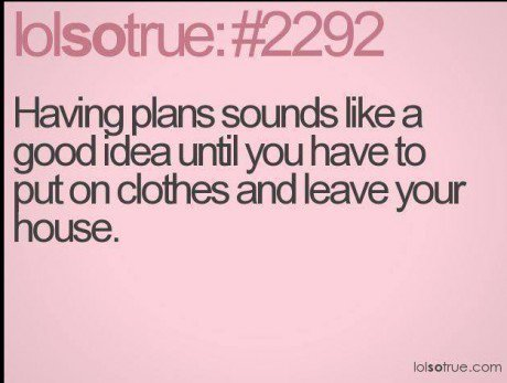 funny-plans-clothes-leave-house