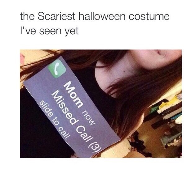 funny-scariest-halloween-costume-missed-mom