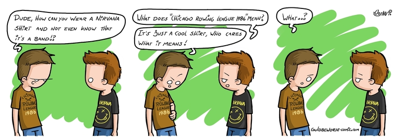 funny-clothes-t-shirts-couldbeworse-comic-comics