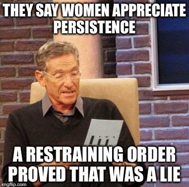 funny women persistence restraining order stop calling the police